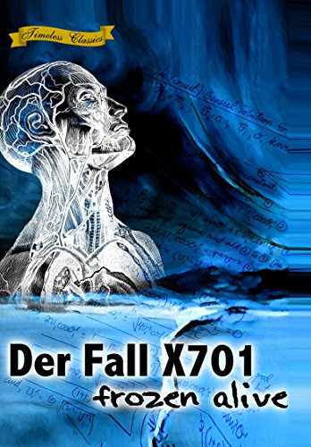Der Fall X701 Frozen Alive (1964) [Remastered Edition]