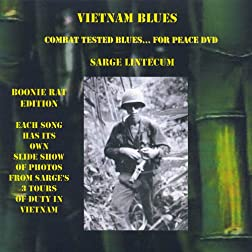 Vietnam Blues - Combat Tested Blues... For Peace DVD