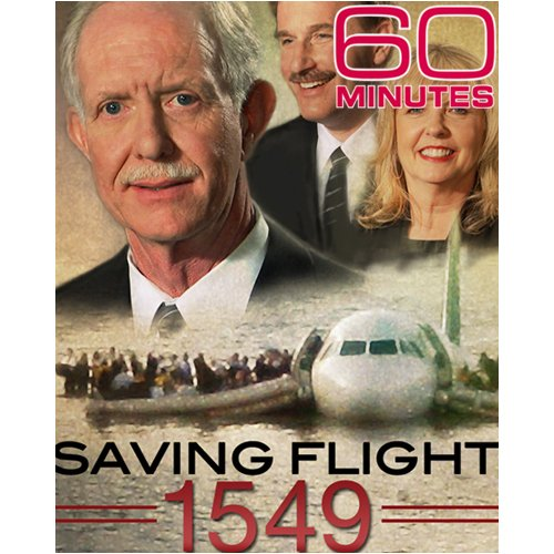 60 Minutes - Saving Flight 1549 (February 8, 2009)