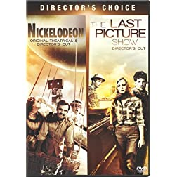 Last Picture Show & Nickelodeon (2-pack)