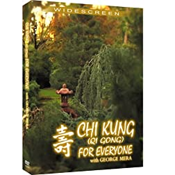 Chi Kung (Qi Gong) For Everyone