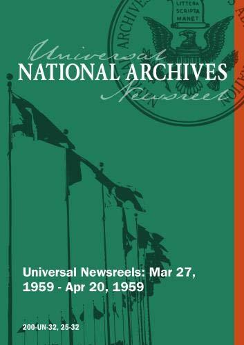 Universal Newsreel Vol. 32 Release 25-32 (1959)