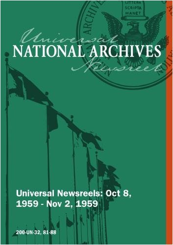 Universal Newsreel Vol. 32 Release 81-88 (1959)