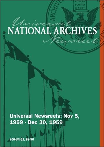 Universal Newsreel Vol. 32 Release 89-96 (1959)