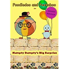 Foodledoo and Peekaboo in Humpty Dumpty's Big Surprise
