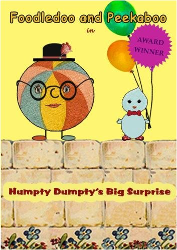 Foodledoo and Peekaboo in Humpty Dumpty's Big Surprise
