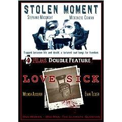 Stolen Moment/Love Sick Double Feature