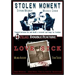 Stolen Moment/Love Sick Double Feature