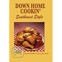 Great Chefs - Down Home Cookin', Southwest Style