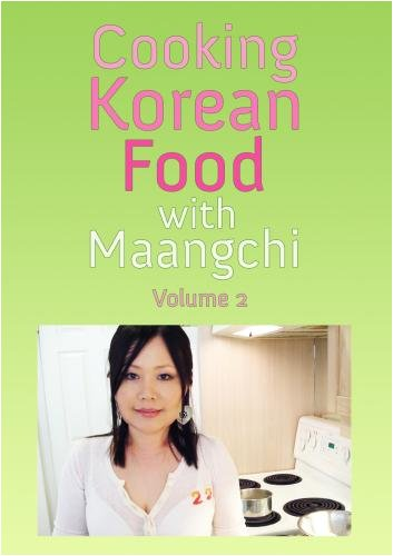 Cooking Korean Food with Maangchi DVD - Volume 2