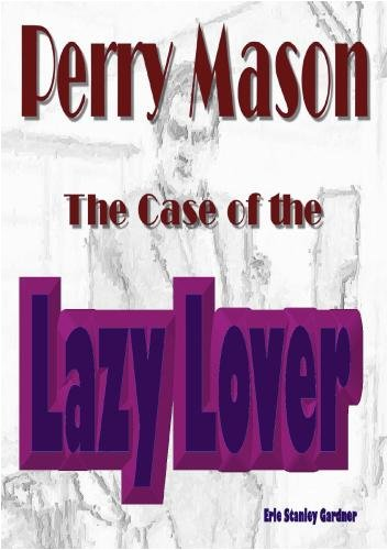 The Case of the Lazy Lover