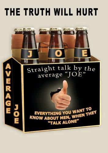 Straight talk by the average JOE.