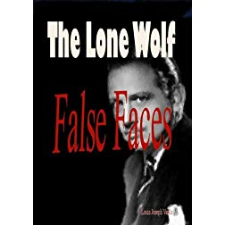The Lone Wolf - False Faces