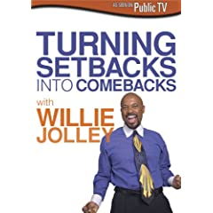 Willie Jolley: Turning Setbacks into Comebacks
