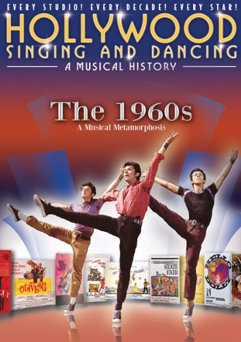 Hollywood Singing and Dancing a Musical History: The 1960s