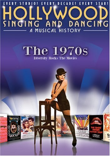Hollywood Singing and Dancing a Musical History: The 1970s