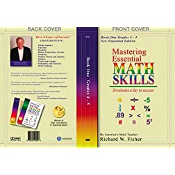 Mastering Essential Math Skills Book One, Grades 4-5 by America's Math Teacher, Richard W. Fisher With Over 6 Hours of Lessons