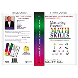 Mastering Essential Math Skills: Book Two Middle Grades/High School With Over 7 Hours of Lessons!