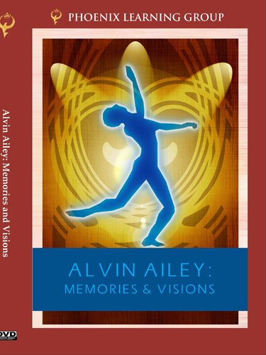 Alvin Ailey: Memories and Visions