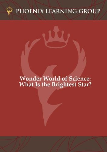 Wonder World of Science: What Is the Brightest Star?