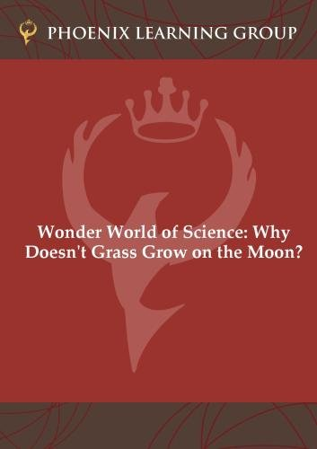 Wonder World of Science: Why Doesn't Grass Grow on the Moon?