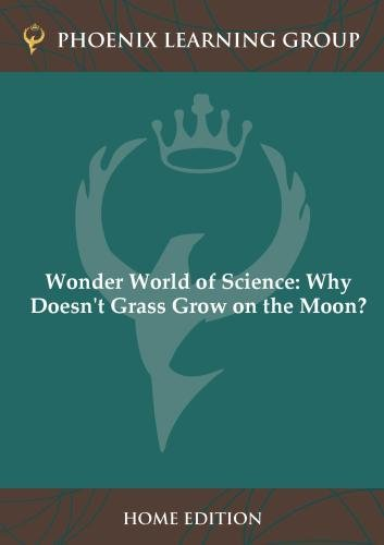 Wonder World of Science: Why Doesn't Grass Grow on the Moon?  (Home Use)