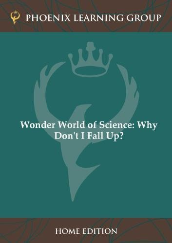 Wonder World of Science: Why Don't I Fall Up? (Home Use)