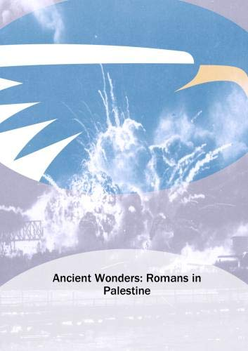 Ancient Wonders: Romans in Palestine