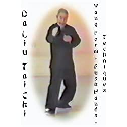 Master Da Liu Teaches Tai Chi Ch'uan, Push Hands, and Self-Defense