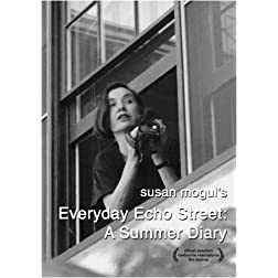 Everyday Echo Street:  A Summer Diary (Institutional Use)