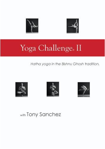 Yoga Challenge II, Hatha Yoga with Tony Sanchez
