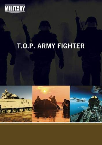 T.O.P. Army Fighter