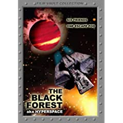 """""""Black Forest"""" aka """"HyperSpace"""""""