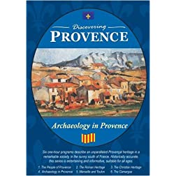 Discovering Provence Archaeology in Provence