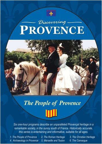 Discovering Provence The People of Provence