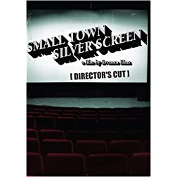 Small Town Silver Screen
