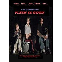 Flesh is Good
