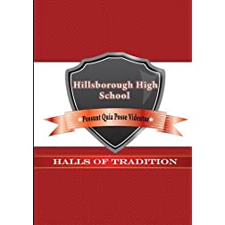 Halls of Tradition: Hillsborough High School