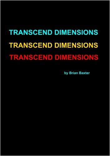 Transcend Dimensions