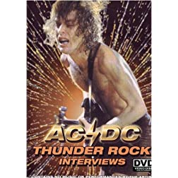 AC/DC: Thunder Rock Interviews