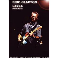 Eric Clapton: Layla Interviews