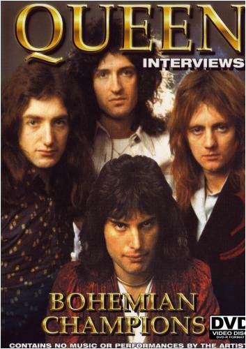 Queen: Interviews- Bohemian Champions