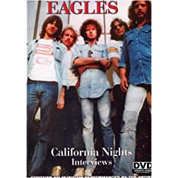 Eagles: California Nights Interviews