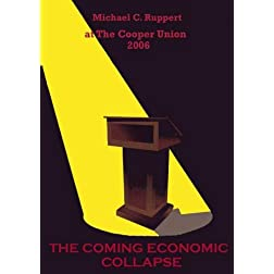 The Cooper Union 2006: The Coming Economic Collapse