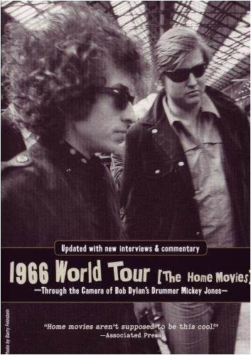 1966 World Tour [The Home Movies] From Bob Dylan's Drummer