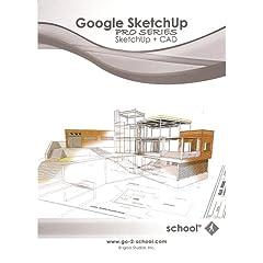 Google SketchUp Pro Series, SketchUp & CAD