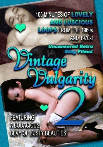 Vintage Vulgarity 2