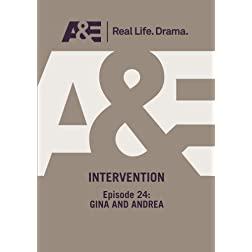 A&E  --  Intervention:  Episode 24: Gina And Andrea