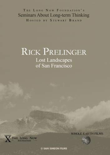 Rick Prelinger: Lost Landscapes of San Francisco