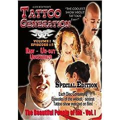Tattoo Generation Season 1 Vol. I The Beautiful People of Ink